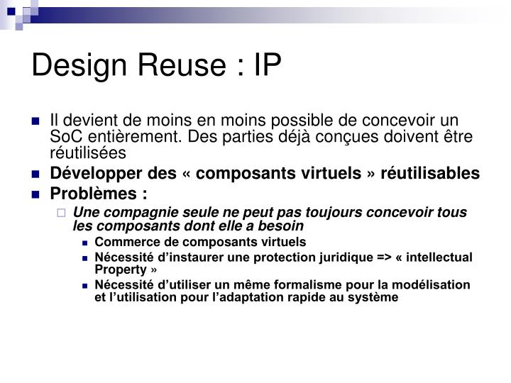 Design Reuse : IP
