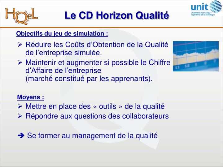 Le CD Horizon Qualité