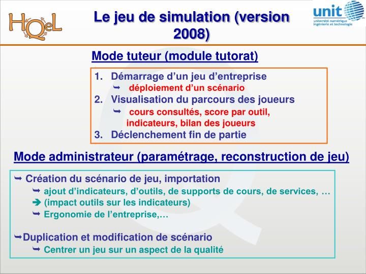 Le jeu de simulation (version 2008)
