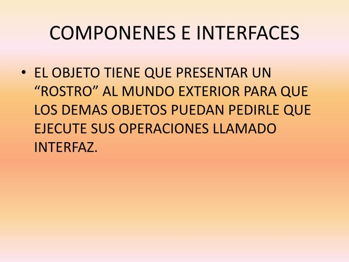 Componenes e interfaces