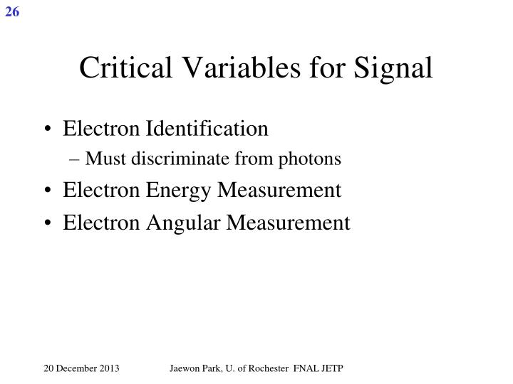 Critical Variables for Signal