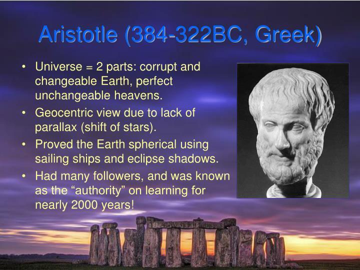 Aristotle (384-322BC, Greek)