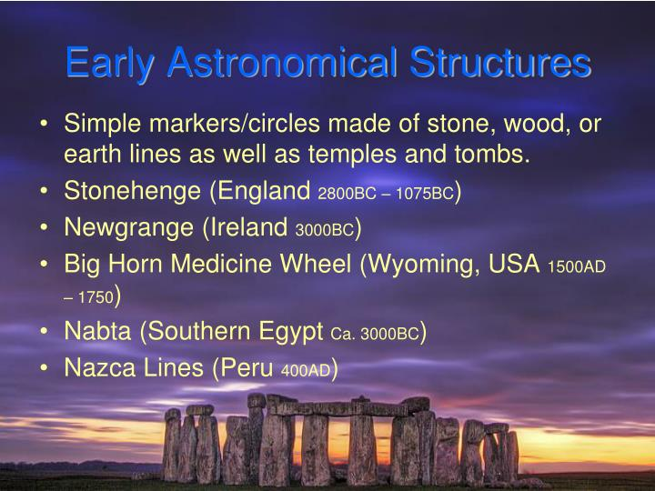 Early Astronomical Structures