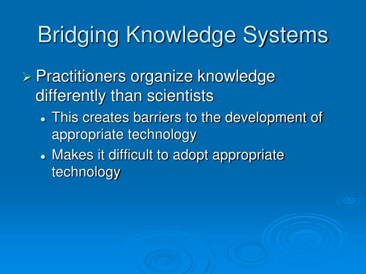 Bridging Knowledge Systems