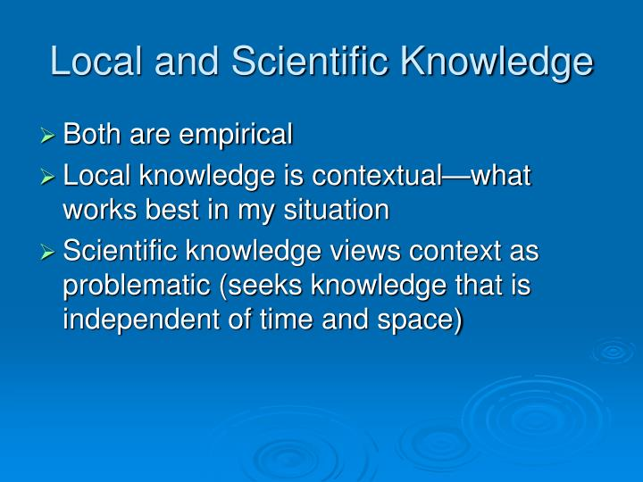 Local and Scientific Knowledge