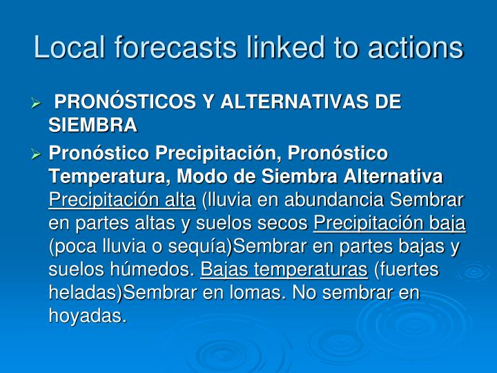 Local forecasts linked to actions