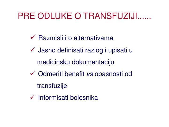 PRE ODLUKE O TRANSFUZIJI......