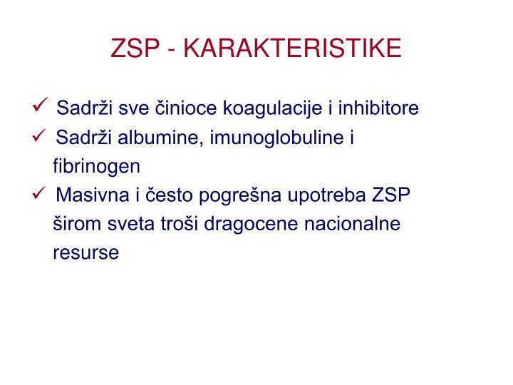 ZSP - KARAKTERISTIKE