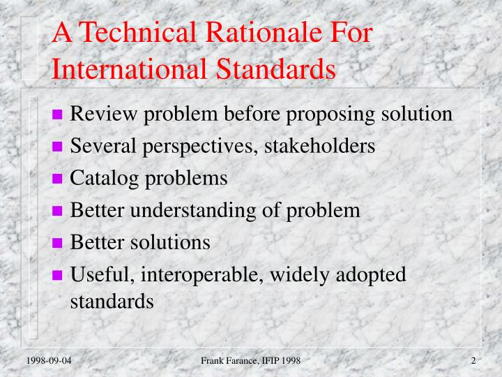 A technical rationale for international standards