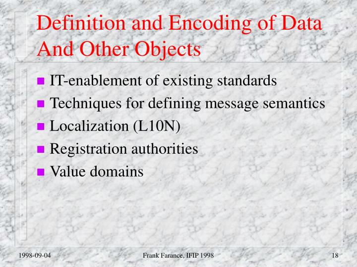 Definition and Encoding of Data