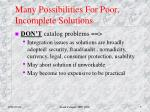 many possibilities for poor incomplete solutions2