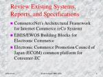 review existing systems reports and specifications