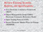 review existing systems reports and specifications1