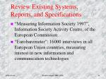 review existing systems reports and specifications3