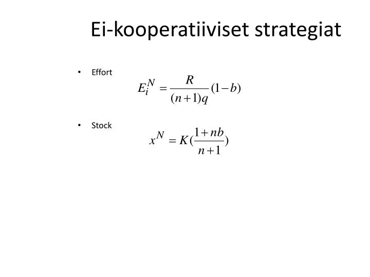 Ei-kooperatiiviset strategiat