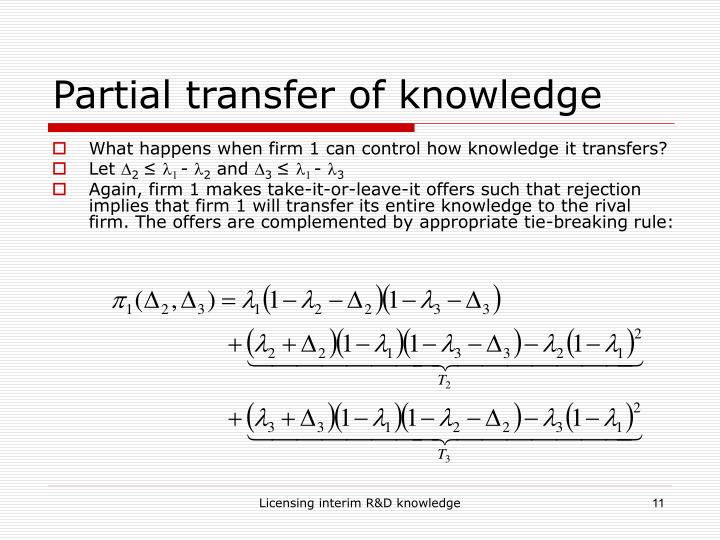 Partial transfer of knowledge