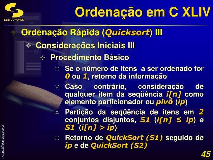 Ordenação em C XLIV