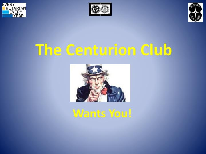 The Centurion Club