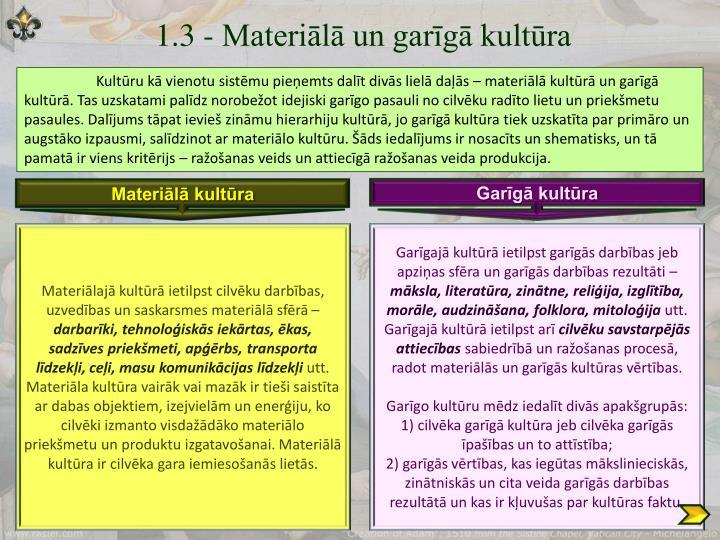 1.3 - Materiālā un garīgā kultūra