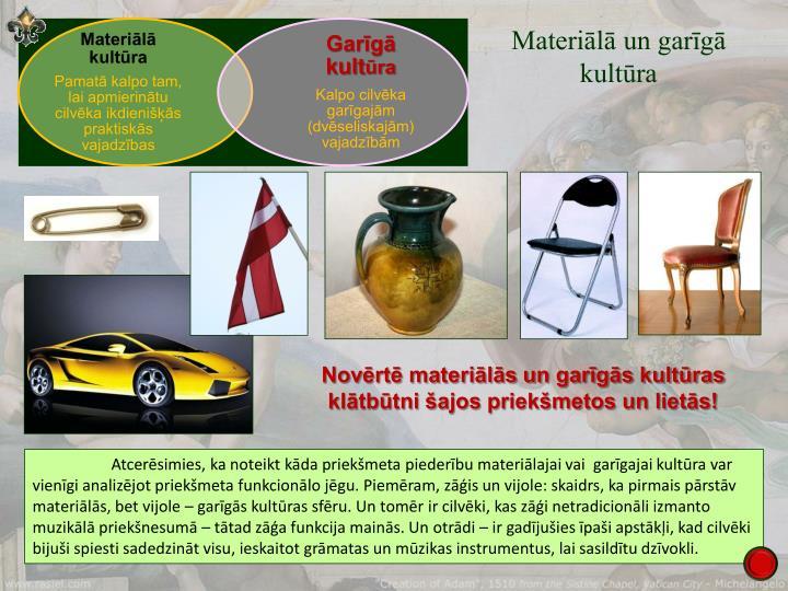 Materiālā un garīgā kultūra