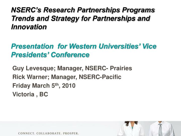 NSERC's Research Partnerships Programs Trends and Strategy for Partnerships and Innovation