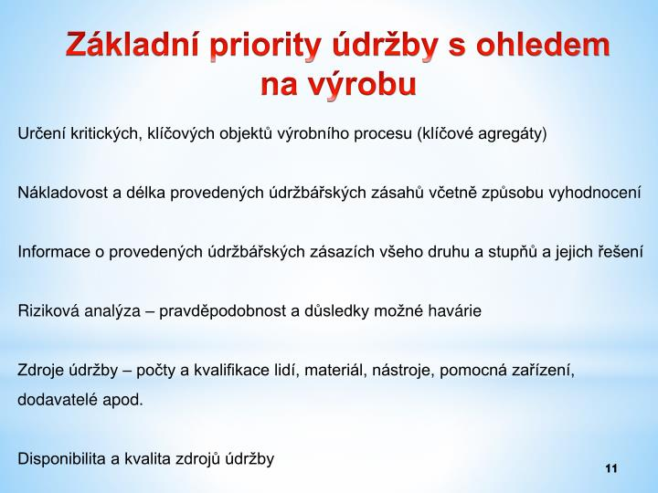 Základní priority údržby s ohledem na výrobu