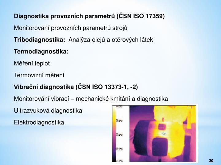 Diagnostika provozních parametrů (ČSN ISO