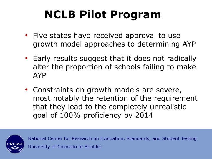 NCLB Pilot Program