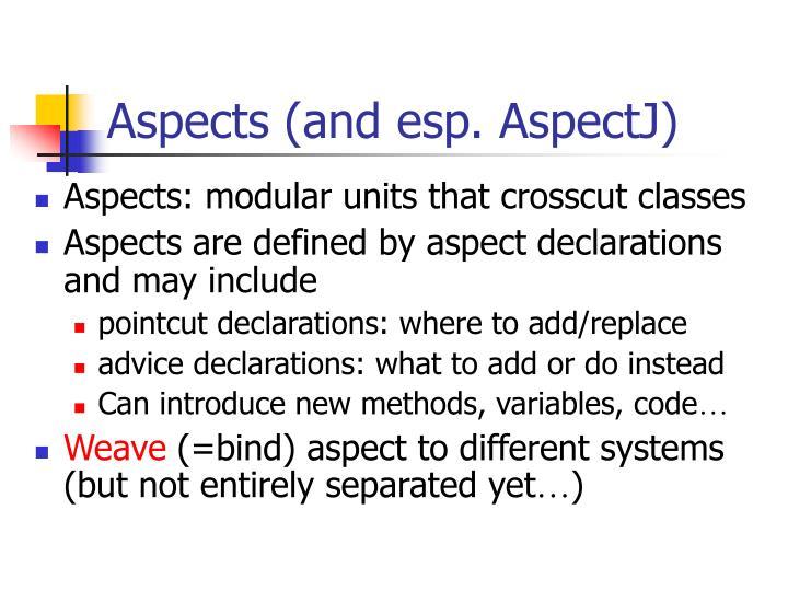 Aspects (and esp. AspectJ)