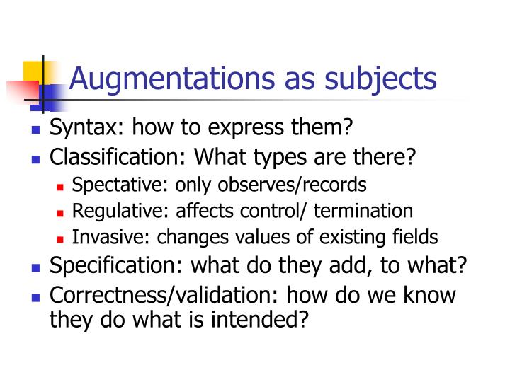 Augmentations as subjects