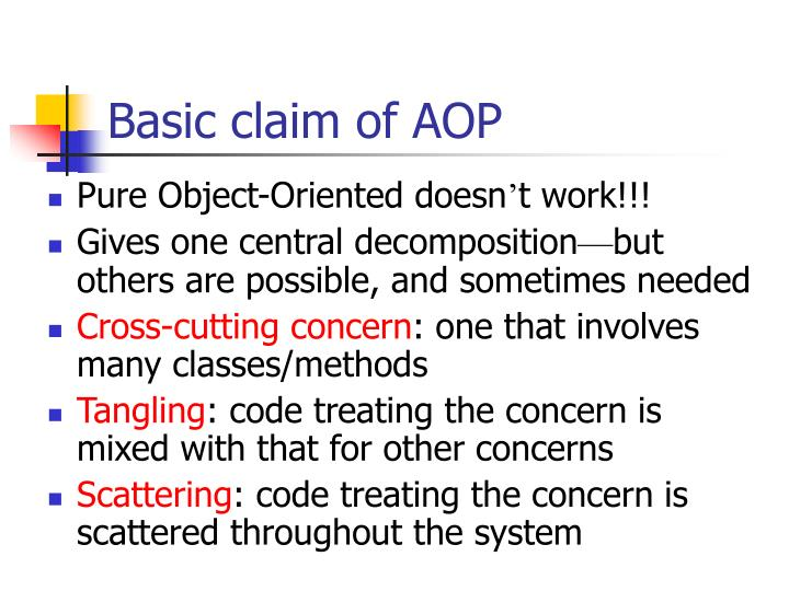 Basic claim of AOP