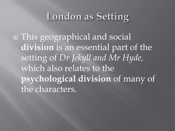 London as Setting