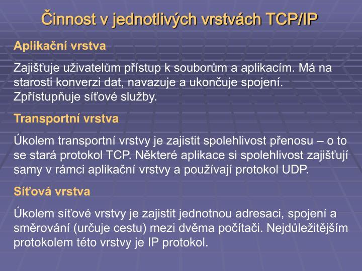 Činnost v jednotlivých vrstvách TCP/IP