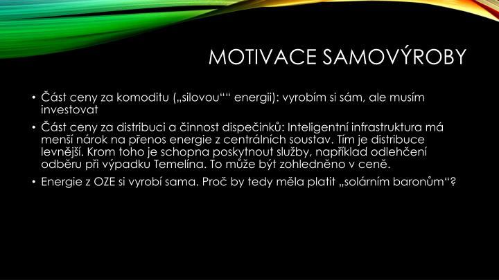 Motivace samovýroby
