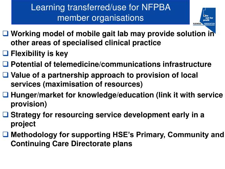 Learning transferred/use for NFPBA member organisations