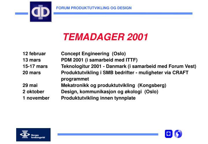 TEMADAGER 2001