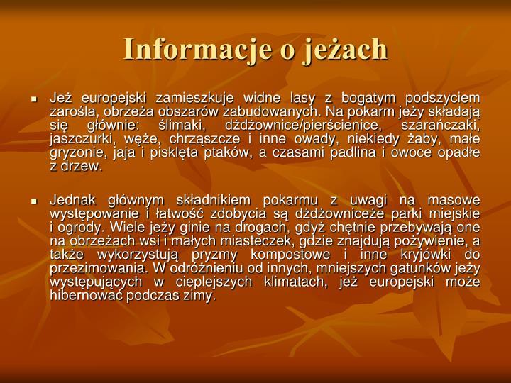 Informacje o jeżach