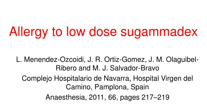 Allergy to low dose sugammadex