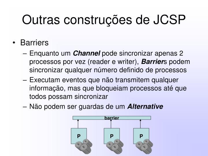 Outras construções de JCSP
