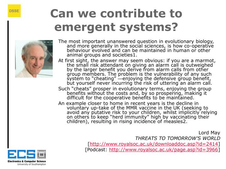 Can we contribute to emergent systems?
