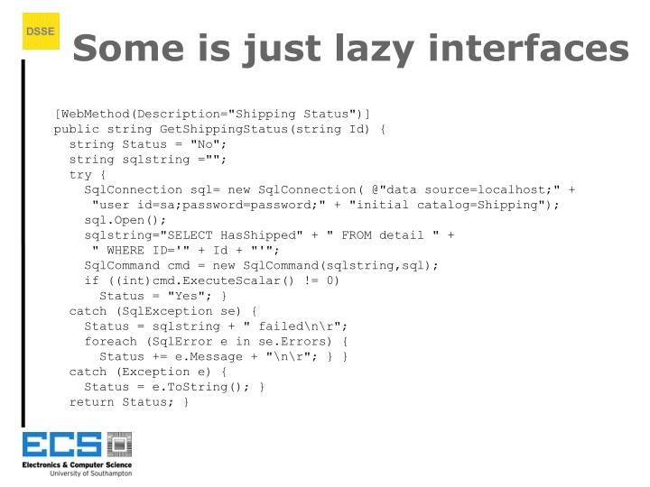 Some is just lazy interfaces