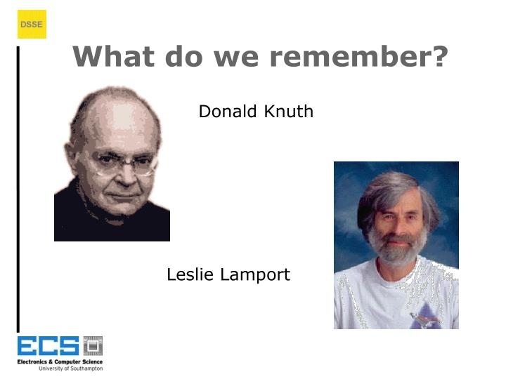 What do we remember?