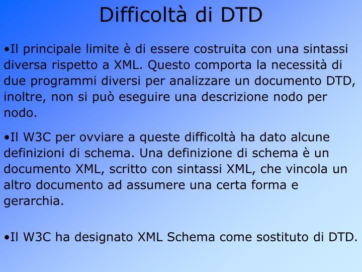 Difficoltà di DTD