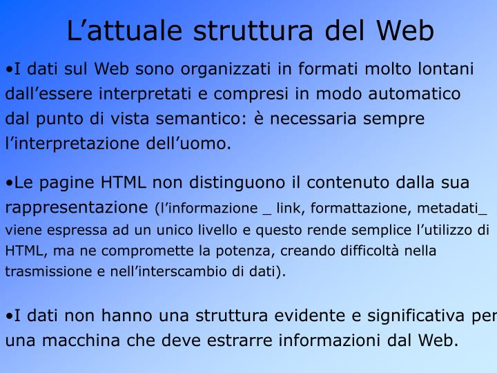 L'attuale struttura del Web