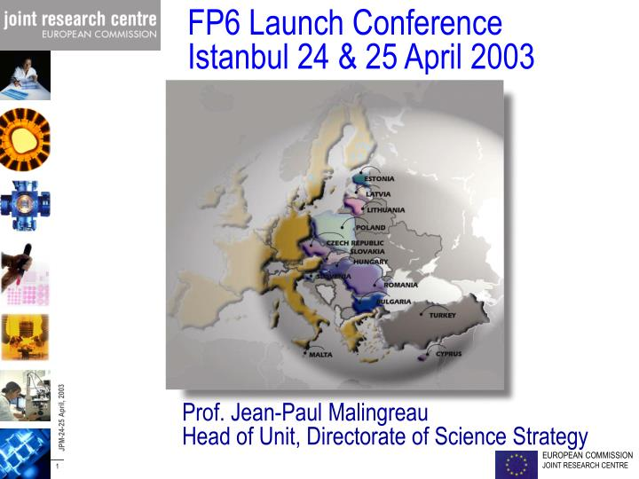 Fp6 launch conference istanbul 24 25 april 2003