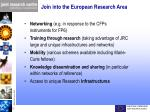 join into the european research area