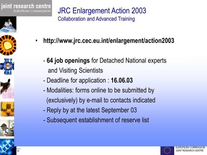 JRC Enlargement Action 2003
