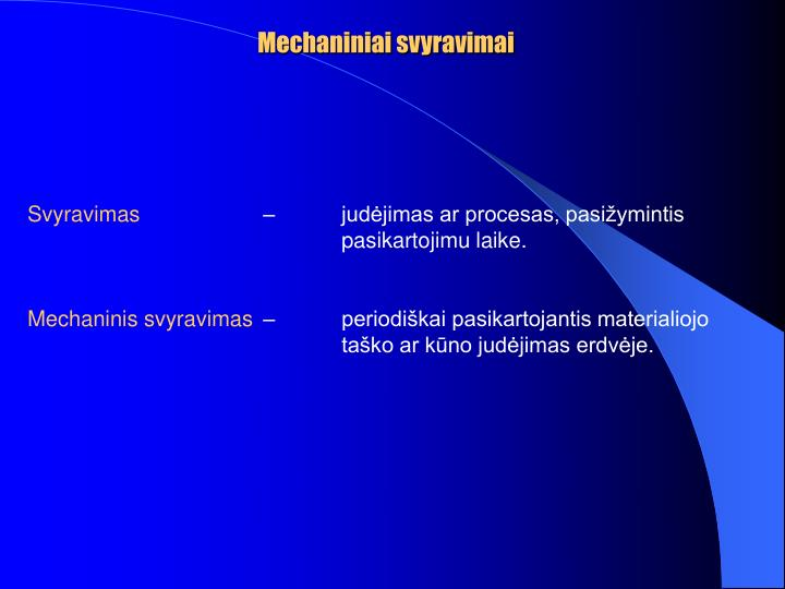 Mechaniniai svyravimai