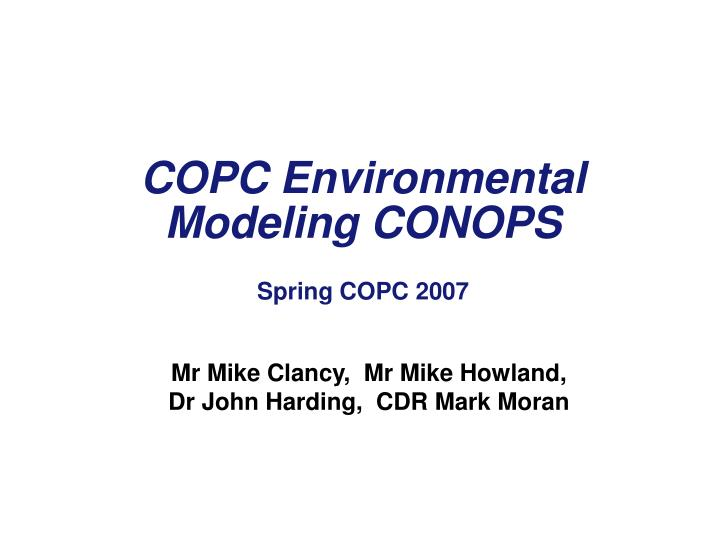 COPC Environmental Modeling CONOPS