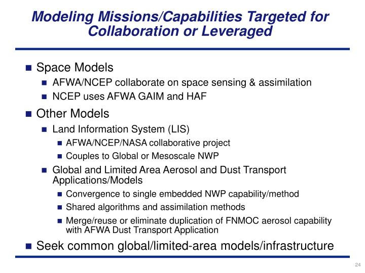 Modeling Missions/Capabilities Targeted for Collaboration or Leveraged